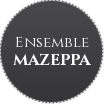 Ensemble Mazeppa
